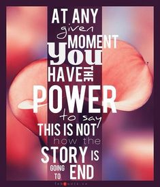 At any given moment you have the power to say this is not how the story is going to end! #recovery #Believe #overcomer www.recoveryboxapp.com