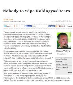 Nobody to wipe Rohingyas' tears | Arab News: http://www.arabnews.com/node/750706#.VWuTwLWe0fk.twitter @Arab_News aracılığıyla