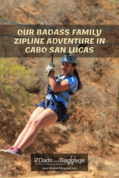 ziplining Cabo San Lucas with the entire family is a blast