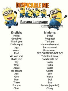Minion language! They speak a mix of languages and gibberish!! Need to remember this next time I watch it. @Alex Leichtman Borek @Jaclyn Booton Hoch