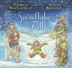 "Snowflakes Fall  -  Patricia MacLachlan, Author Opening remarks: ""to celebrate the laughter, the playful high spirits, and the uniqueness of the children of Sandy Hook and children everywhere.""  Beautiful!"