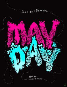#mayday    Take the $treets - May Day - May 1, 2012