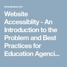 Website Accessiblity - An Introduction to the Problem and Best Practices for Education Agencies and Schools | Pessin Katz Law, P.A. - JDSupra