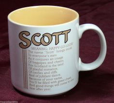 SCOTT name meaning Coffee Mug Poetry Marci G Happy go Lucky Tea Cup