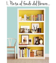 Ideas to style a bookcase (in Spanish but there are translations included also) I love the paint on the inside of the bookshelf to brighten up my books and room
