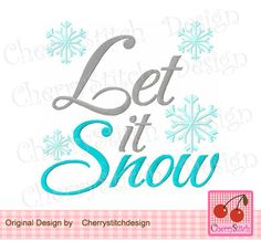 Let it Snow filled stitches, Winter embroidery design -approximate 4x4 5x5 6x6 inch-Machine Embroidery Applique Design by CherryStitchDesign on Etsy