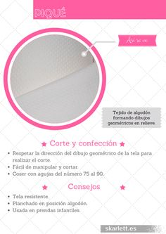 Recopilatorio de más de 60 telas diferentes con información sobre su corte y confección y curiosidades. #pique #telas #recopilatorio Sewing Basics, Sewing Hacks, Sewing Projects, Fashion Vocabulary, Modelista, How To Make Clothes, Clothing Hacks, Fabric Manipulation, How To Dye Fabric