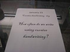 January 2013:  January 23 - National Handwriting Day