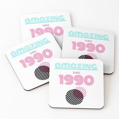 'Amazing since 1990 ' Coasters by mikenotis Coaster Design, Coaster Set, Cool Coasters, Canvas Prints, Art Prints, Free Stickers, Awesome, Amazing, Printed