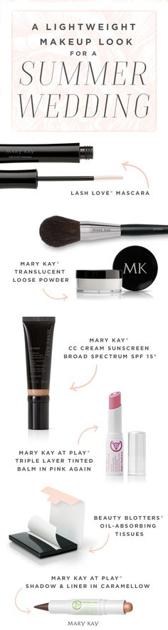 "Say, ""I do"" to a lightweight, summery makeup look, perfect for a hot wedding or day of exploring in the warm sun! Mary Kay® CC Cream Sunscreen Broad Spectrum SPF 15* provides lightweight coverage, and Beauty Blotters® Oil-Absorbing Tissues instantly absorb excess oil without disturbing makeup leaving a soft, matte finish. 