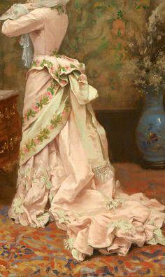 Toilette by Jules James Rougeron 1877 (detail). Vestidos Vintage, Vintage Gowns, Vintage Outfits, Victorian Gown, Victorian Fashion, Vintage Fashion, Historical Costume, Historical Clothing, Belle Epoque