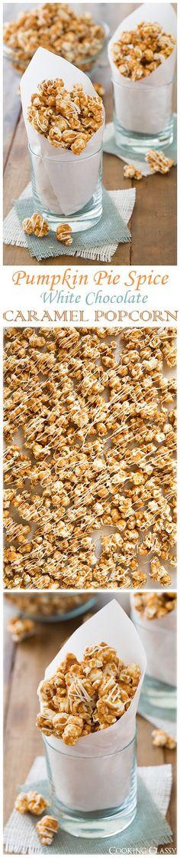 Pumpkin Pie Spice White Chocolate Caramel Popcorn - Sweet, crunchy and highly addictive!
