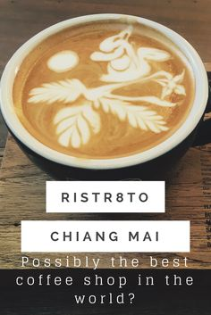 Ristr8to Lab, Chiang Mai - possibly the best coffee shop in the world?