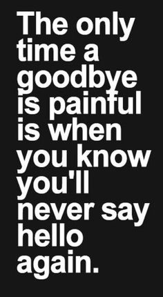 I agree with this so much . Its been over a year and not a single i miss you or hello just left like that without even saying goodbye .