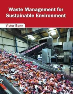 Waste Management for Sustainable Environment