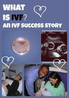 what is ivf? an IVF success story