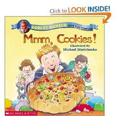MMM, Cookies! by Robert Munsch  This silly tale follows a little boy through his mischief as he makes pretend cookies out of playdough and serves them to his unsuspecting family and friends. (Must make play doh & read with kids!)