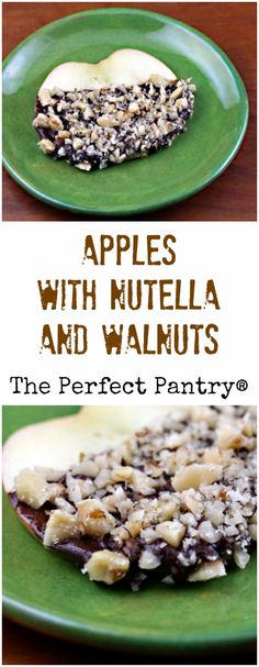 Apples dipped in Nutella and walnuts will please kids of all ages in ...