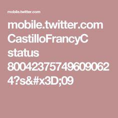 mobile.twitter.com CastilloFrancyC status 800423757496090624?s=09