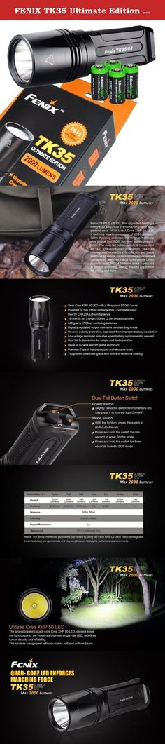 FENIX TK35 Ultimate Edition 2015 version (TK35UE) 2000 Lumen CREE XHP 50 LED Tactical Flashlight with 4 X EdisonBright CR123A Lithium batteries, Holster & Lanyard bundle. Product Description This is the new 2015 Edition of the Fenix TK35 Ultimate Edt. This upgraded flashlight integrates exquisite craftsmanship and high performance. With the latest Cree XHP 50 LED, it delivers a maximum output of 2000 Lumens, a maximum throw distance of 1050 feet, five brightness levels plus Strobe and...