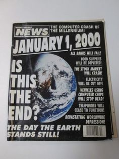 Weekly World News December 1999 January 2000 Is This The End Computer Chip, January 1, The End, Stock Market, News, World, Paper, Books, Libros