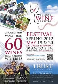 Wine a bit. . . . you'll feel better: Southeast Arizona serves wine, history at the Willcox Spring Wine Festival on May 19th & 20th
