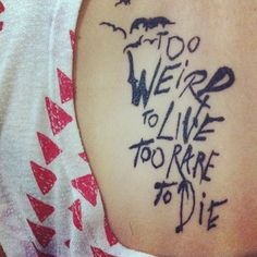 I love this quote, probably I should get it inked. But my parents would just throw me out then. #tattoos #quotes