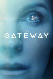 The Gateway Full Movie Online HD | English Subtitle | Putlocker| Watch Movies Free | Download Movies | The GatewayMovie|The GatewayMovie_fullmovie|watch_The Gateway_fullmovie