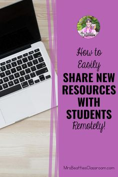Sharing new digital resources with your students during distance learning is a challenge, but there are some simple ways to share during remote learning! Don't miss this post!