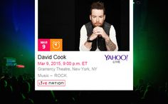 Tune-In Alert! David Cook's New York show to stream on #YahooLive! Tune in on March 9th!