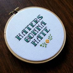 Hey, I found this really awesome Etsy listing at https://www.etsy.com/listing/191629019/haters-gonna-hate-5-cross-stitch