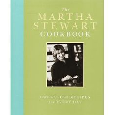 Martha Stewart's cookbook for everyday cooking.