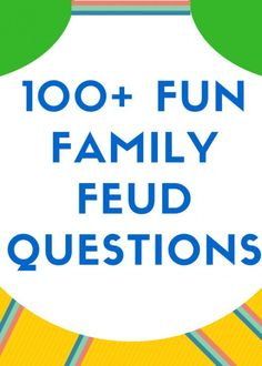 Family Feud is a great game for family and friends of all ages. You can play at work, at parties, or at home. Here is a list of over 100 playable and funny Family Feud questions. Spiel Fun Family Feud Questions and Answers 100 Questions, Family Feud Game Questions, This Or That Questions, Game Of Things Questions, Question And Answer Games, Party Questions, Dating Questions, Family Games To Play, Family Party Games