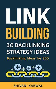 Link Building: 30 Backlinking Strategy Ideas: Backlinking... https://www.amazon.com/dp/B01MV7P9L3/ref=cm_sw_r_pi_dp_x_pHqQybNRJ5BD8