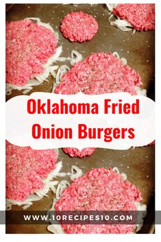 Fried Onion Burger from Oklahoma - 10 - Hamburgers - recipes Hamburger Recipes, Ground Beef Recipes, Hamburger Buns, Beef Dishes, Food Dishes, Main Dishes, Onion Burger, Bbq Burger, Avocado Burger