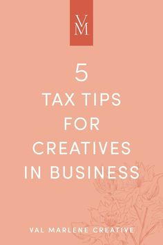business finance 5 Tax Tips for Creatives - finance Small Business Tax, Business Advice, Business Entrepreneur, Business Marketing, Creative Business, Online Business, Coaching, Branding, Financial Tips
