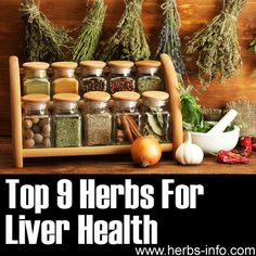 ❤ Top 9 Herbs For Liver Health ❤