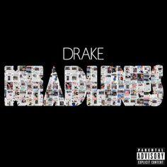 Drake Headlines <3