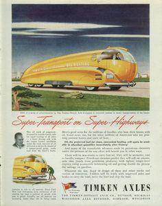 Deco advertisement for TIMKEN AXLES - streamline transport Rockwell International, Pulp Magazine, Car Sketch, Science Fiction Art, Movie Props, Fantastic Art, Art Deco Design, Sci Fi, My Arts
