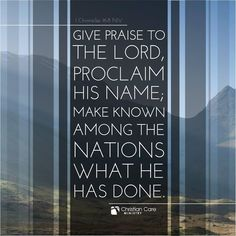 """""""Give praise to the Lord, proclaim his name..."""" - 1 Chron 16:8 #truth #PraiseHim #TrustinHim pic.twitter.com/gLivCnPIT8"""
