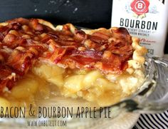 ~Bacon & Bourbon Apple Pie!