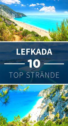 Lefkada: the 10 most beautiful beaches Europe Destinations, Most Beautiful Beaches, Beautiful World, Greece Itinerary, Croatia Travel Guide, Beach Trip, Beach Travel, Countries Of The World, Beautiful Islands