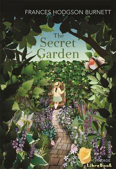5a5dcfb281f книгa Таинственный сад (The Secret Garden). Фрэнсис Бёрнетт Children s Books