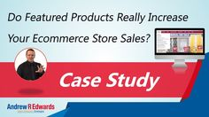 Does featured products really increase your ecommerce store sales? (Case study)