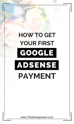 Ready to take your blog to the next level and start making money from it? Learn how to apply for Google Adsense and get your first payment! Blogging tips for female bloggers and entrepreneurs! Make money online, Make money blogging, google adsense tips and tricks for newbie bloggers.
