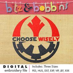 Star Wars Choose Wisely  Digital Embroidery by bitzandbobbins