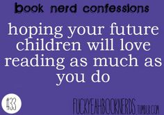 The best way to assure this is to read to your kids, and let them see you reading!