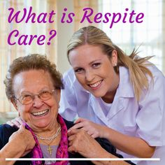 Do you know the different types of respite care?