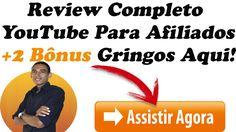 Review Completo Youtube Para Afiliados + 2 Bônus Gringos!