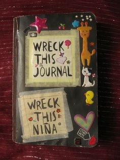 Wreck this journal-Wreck this niña